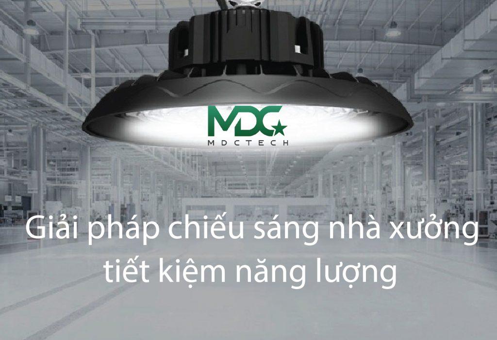 đèn MDC nhà xưởng